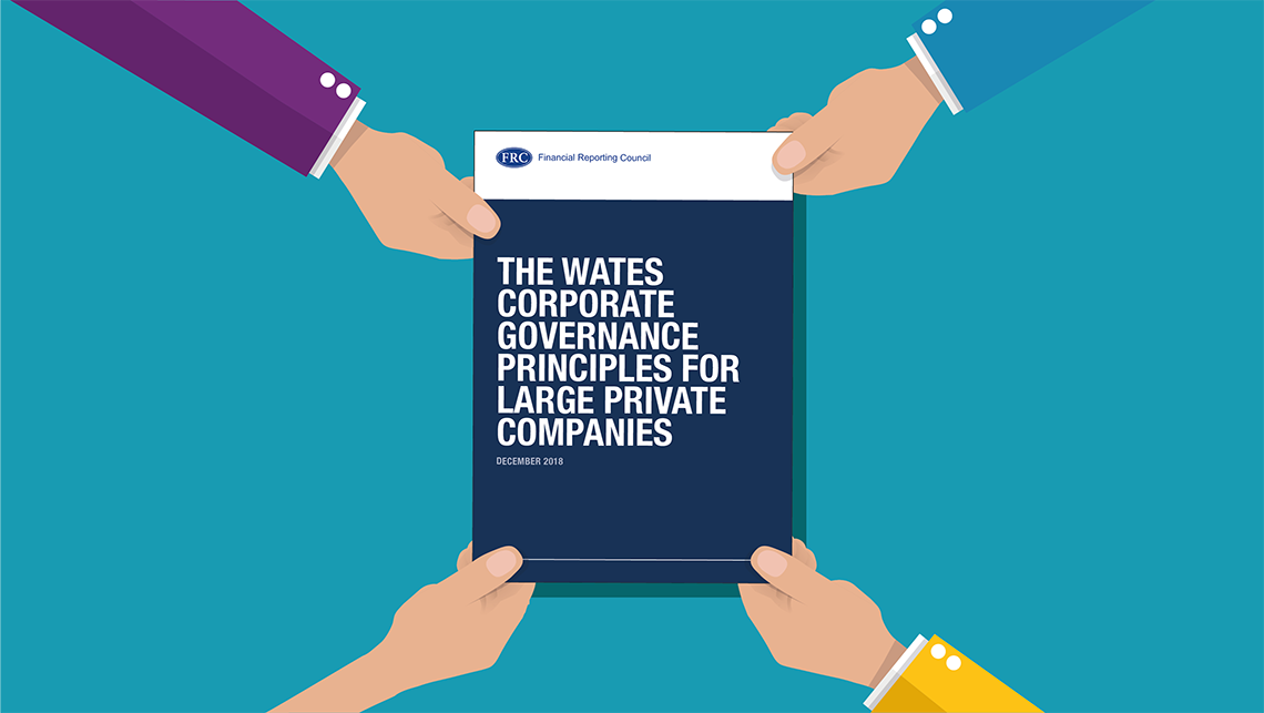 The Wates principles – how can large private businesses report on corporate governance?