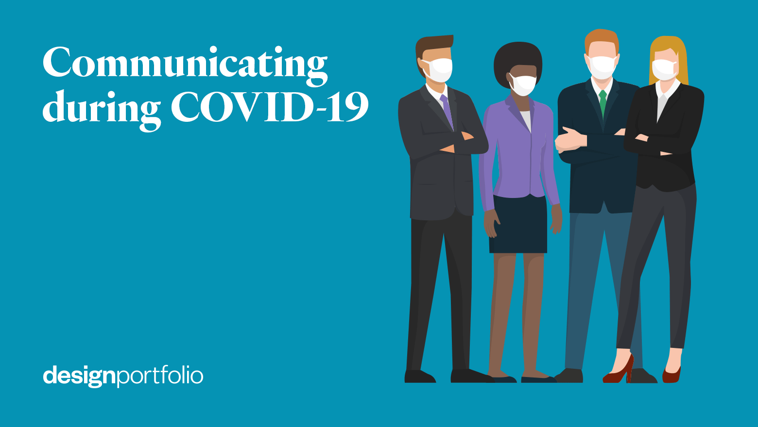 How effective digital communications can help you navigate the COVID-19 crisis